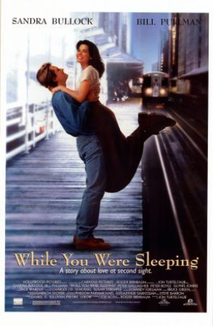 """While You Were Sleeping""  One of my favorite Sandra Bullock movies."