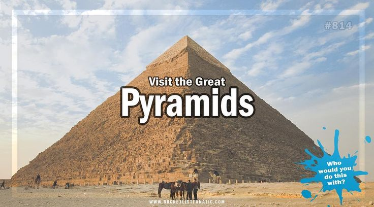 Are the pyramids on your bucket list? #bucketlistideas #bucketlist #BLF #pyramids