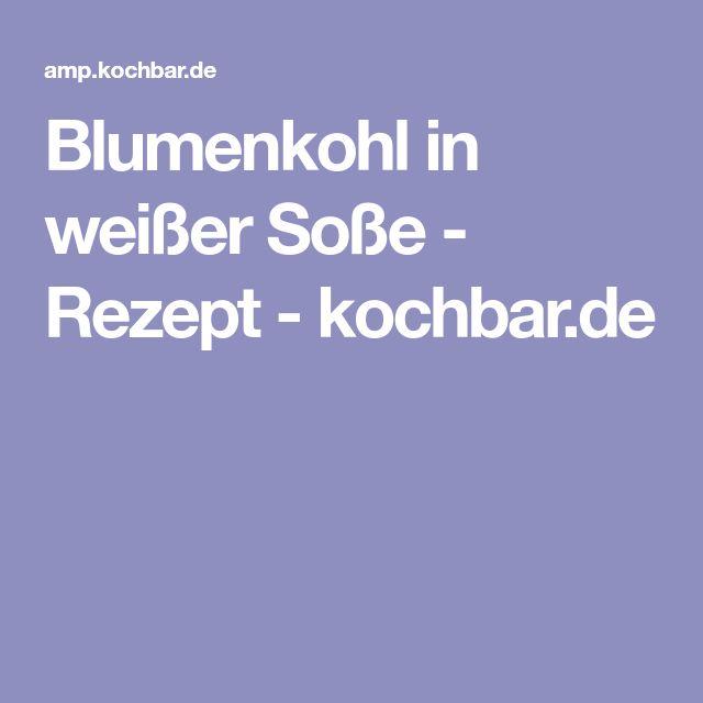 Blumenkohl in weißer Soße - Rezept - kochbar.de