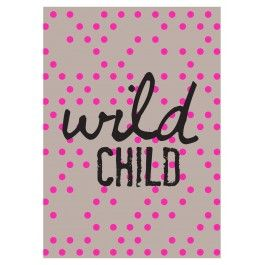 Wild Child Art Print available from our online store!