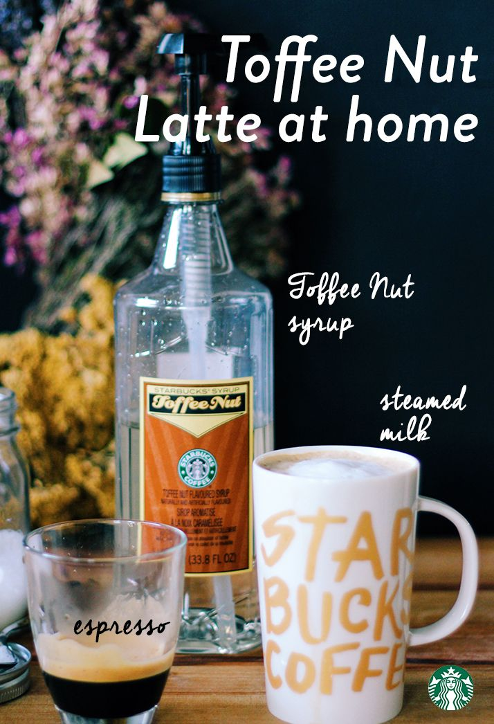 Toffee Nut Latte at home: In a 12 oz mug, add 2 TBSP Starbucks Toffee Nut Syrup, then pour in 2 shots of espresso. Fill the rest of the mug with steamed milk, put on some cozy socks, and enjoy.
