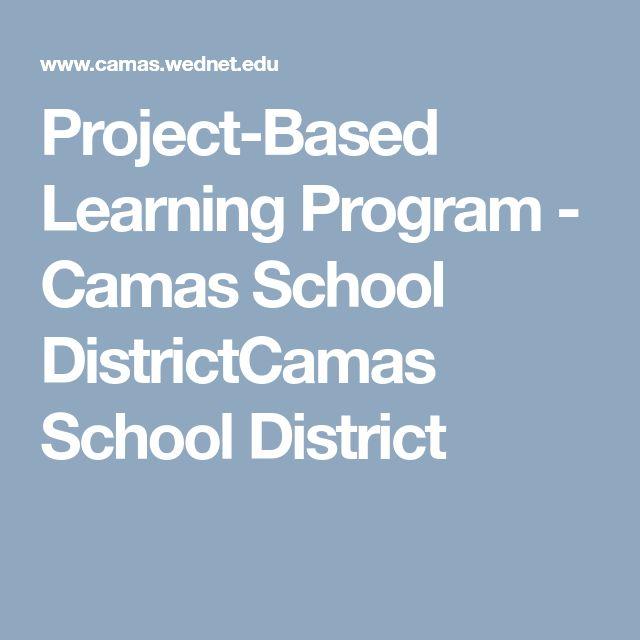 Project-Based Learning Program - Camas School DistrictCamas School District