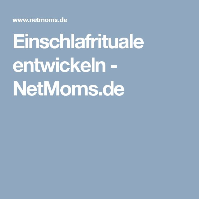 Einschlafrituale entwickeln - NetMoms.de