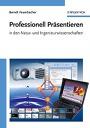 """""""Professionell Präsentieren in den Natur- und Ingenieurwissenschaften"""" von Berndt Feuerbacher, erschienen bei Wiley-VCH!"""