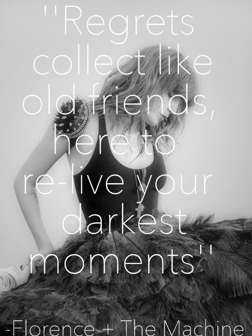 Regrets collect like old friends here to relive your darkest moments