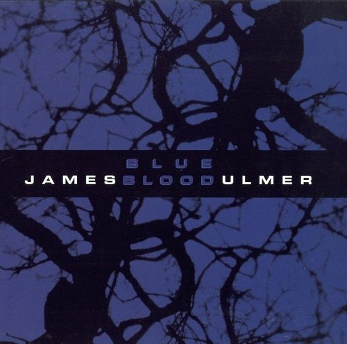 James Blood Ulmer With Third Rail - Blue Blood (2001) - IsraBox
