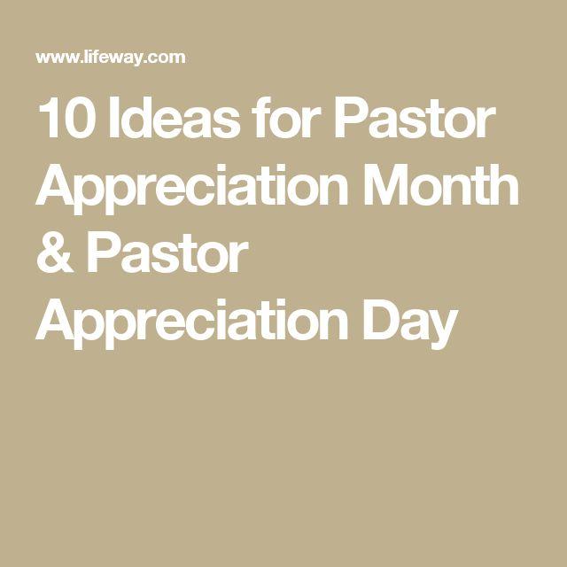 10 Ideas for Pastor Appreciation Month & Pastor Appreciation Day