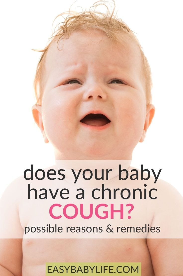 Baby With A Chronic Cough So Frustrating Here S Why Your Baby Might Be Coughing And What Remedies To Try Sick Chronic Cough How To Stop Coughing Sick Baby
