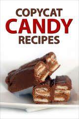 Homemade Snickers candy bars, Twix, Kit Kat, Cadbury Creme Eggs, Peppermint Patties, Jr. Mints, Mounds Bars, Almond Joy, Heath, Tootsie Rolls, Altoids, Marshmallow Peeps, Pop Rocks,Pixie Stix, Take 5