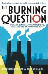 25 best climate change books images on pinterest climate change we cant burn half the worlds oil coal and gas so how do we quit new book by mike berners lee and duncan clark tackles the burning question malvernweather Gallery