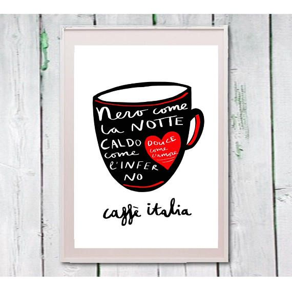 Coffee print kitchen art Italian quote Instant download