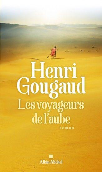 Couverture de l'ouvrage : Les Voyageurs de l'aube de Henri Gougaud