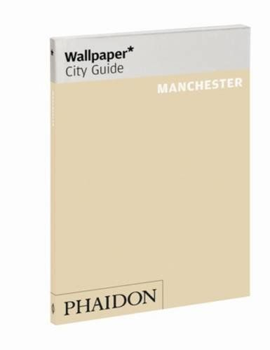 Wallpaper* City Guide Manchester (Wallpaper City Guides) by Editors of Wallpaper Magazine. $9.95. Publication: March 5, 2012. Publisher: Phaidon Press; 2nd edition (March 5, 2012). Series - Wallpaper City Guides