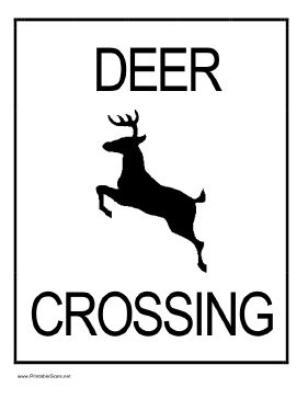 Warn motorists and others of deer crossing with this printable sign that shows a leaping buck. Free to download and print