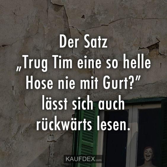 """Der Satz """"Trug Tim eine so helle Hose… – Melontree123 Lemontree123"""