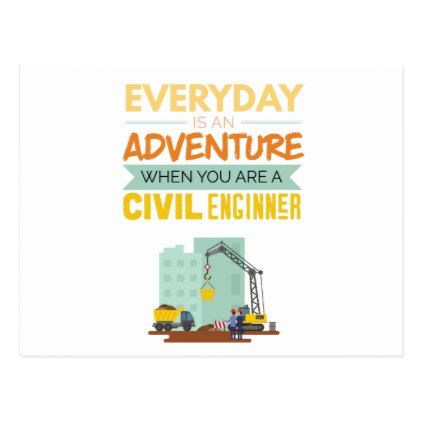 Everyday Is An Adventure Civil Engineer Funny Postcard - christmas cards merry xmas family party holidays cyo diy greeting card