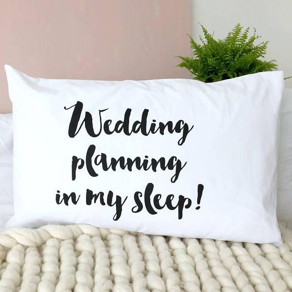 Wedding Planning In My Sleep | Engagement Gift | Wedding Planning | Wedding | Pillowcase