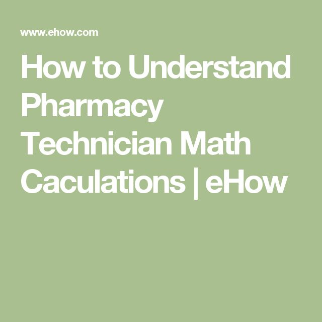 How to Understand Pharmacy Technician Math Caculations | eHow