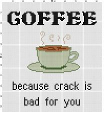 Coffee. Because crack is bad for you - Funny Subversive modern Cross Stitch Pattern - Instant Download by SnarkyArtCompany on Etsy