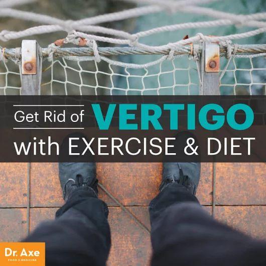 How to get rid of vertigo dr axe health pinterest vertigo