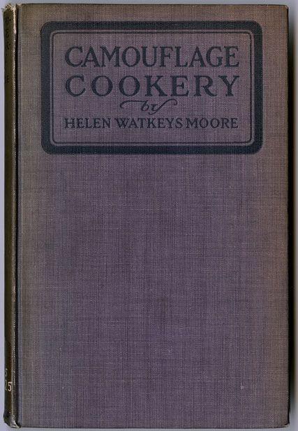 Victory garden Camouflage cookbook - Moore, Helen Watkeys (1918)