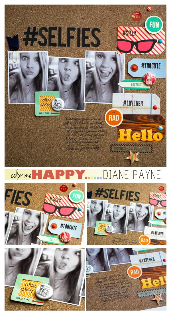 #papercraft #scrapbook #layout  Selfies_DianePayne_blog
