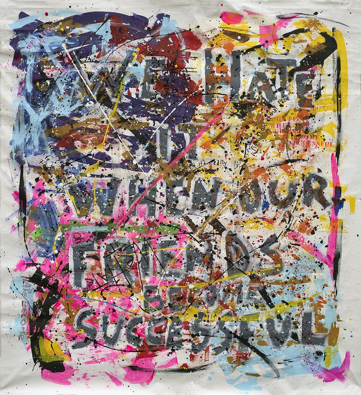 """""""We Hate It When Our Friends Become Successful"""" 2015 Acryl on canvas. Size 200x200 cm"""