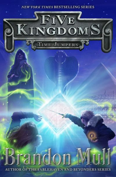 Time Jumpers (Five Kingdoms, #5) by Brandon Mull - Released March 12, 2018 #fantasy #youngadult