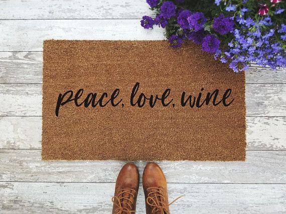 Peace Love Wine Doormat Handpainted Funny Door Mat Quote Wine
