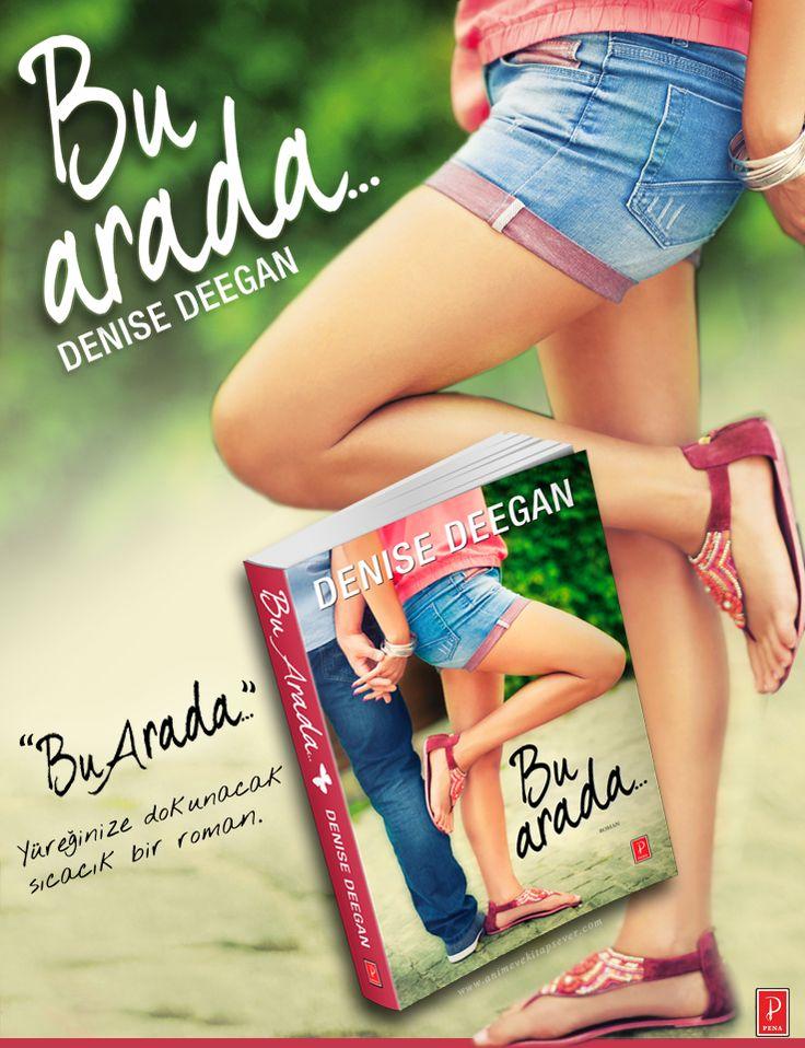 Bu arada(And by the way..), Pena Yayınları , Denise Deegan