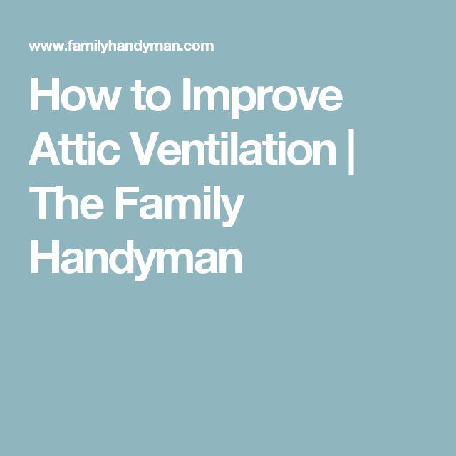 How to Improve Attic Ventilation | The Family Handyman