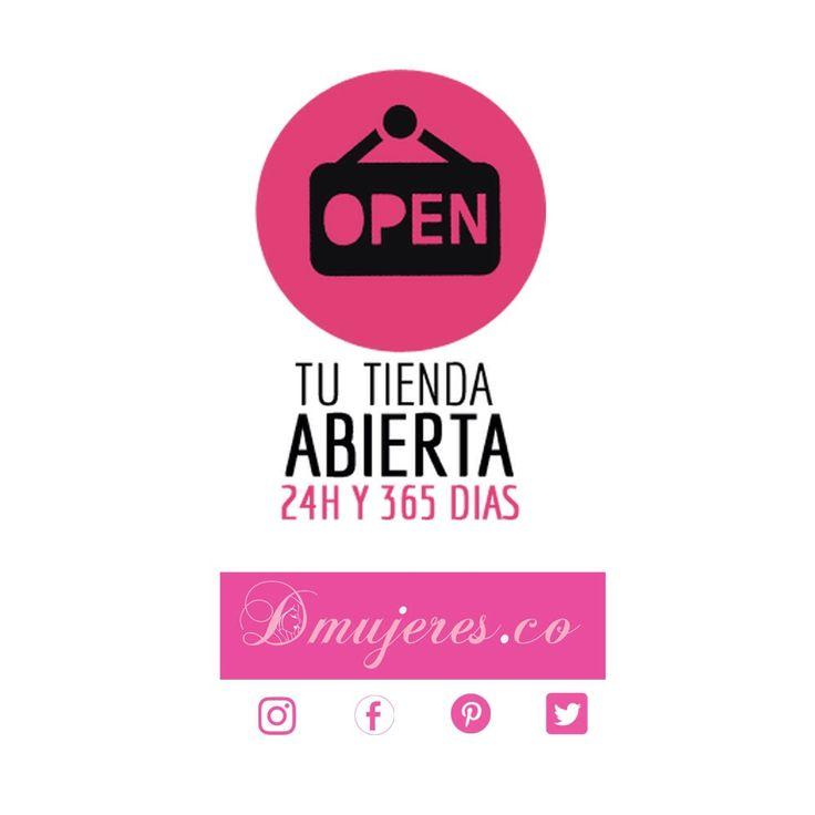 En Dmujeres estamos siempre abiertos! Visítanos y conoce la gran variedad de productos de las mejores marcas!
