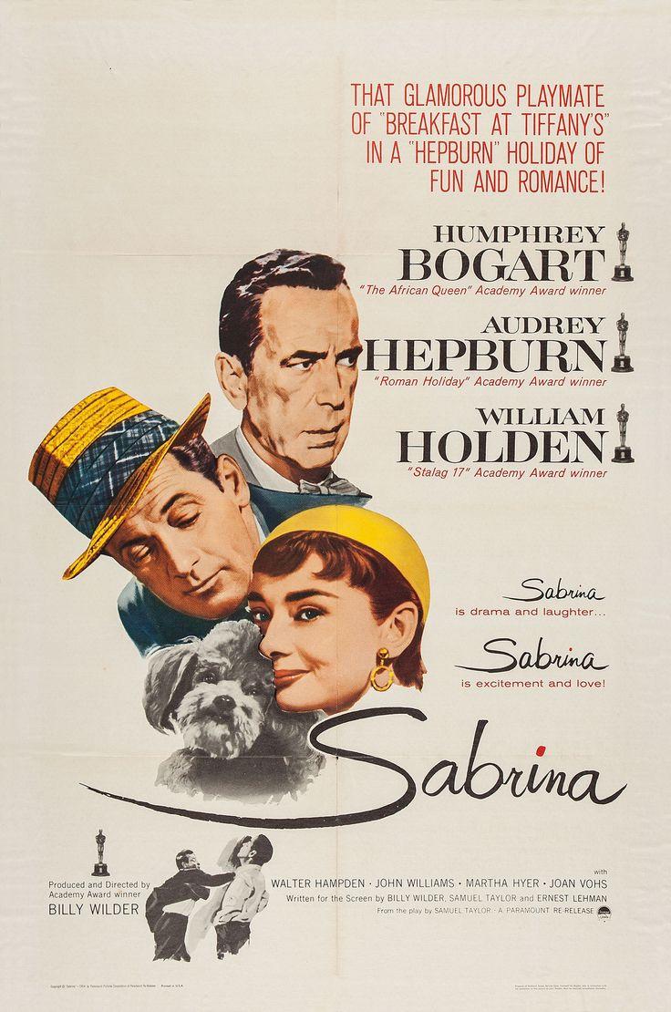 """""""Sabrina"""", 1954. Intérpretes: Humphrey Bogart, Audrey Hepburn y William Holden.  Esta versión fue la mejor.  La versión de  Harrison Ford no se puede comparar."""