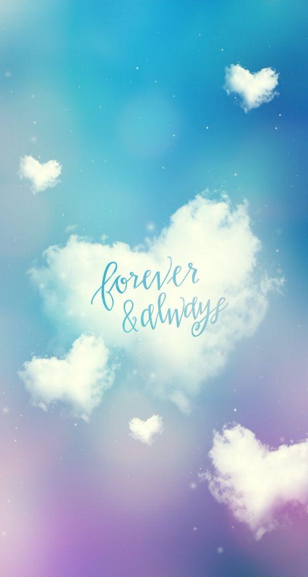 Forever & Always Phone Wallpaper Background