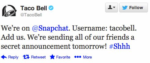 Taco Bell Asks Twitter Followers To Add Them On Snapchat, Users May Soon See Snaps From Brands | TechCrunch