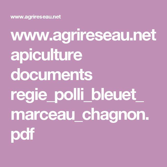 www.agrireseau.net apiculture documents regie_polli_bleuet_marceau_chagnon.pdf