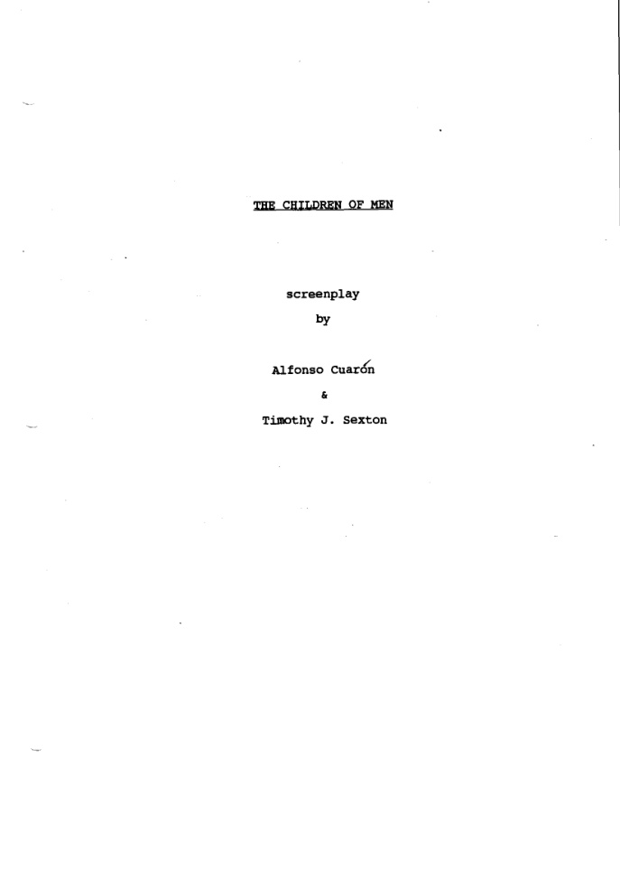 Children Of Men Screenplay By Alfonso Cuarón And Timothy J Ton Pdf