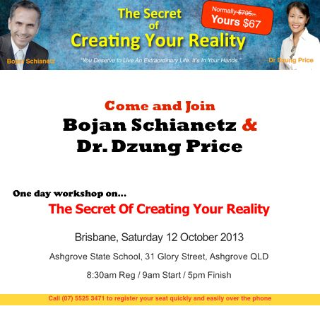 Upcoming workshop 12 October 2013. Learn to create the life that you want. Register now for the upcoming 1 day seminar on the Secret of Creating Your Reality. Click here http://thesecretofcreatingyourreality.com/