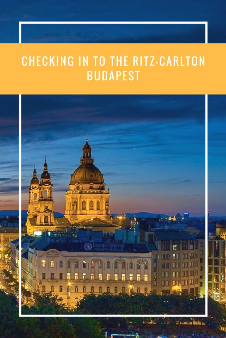 CHECKING IN TO THE RITZ-CARLTON HOTEL BUDAPEST - After Orange County