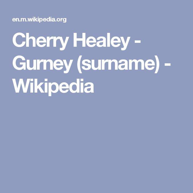 Cherry Healey - Gurney (surname) - Wikipedia