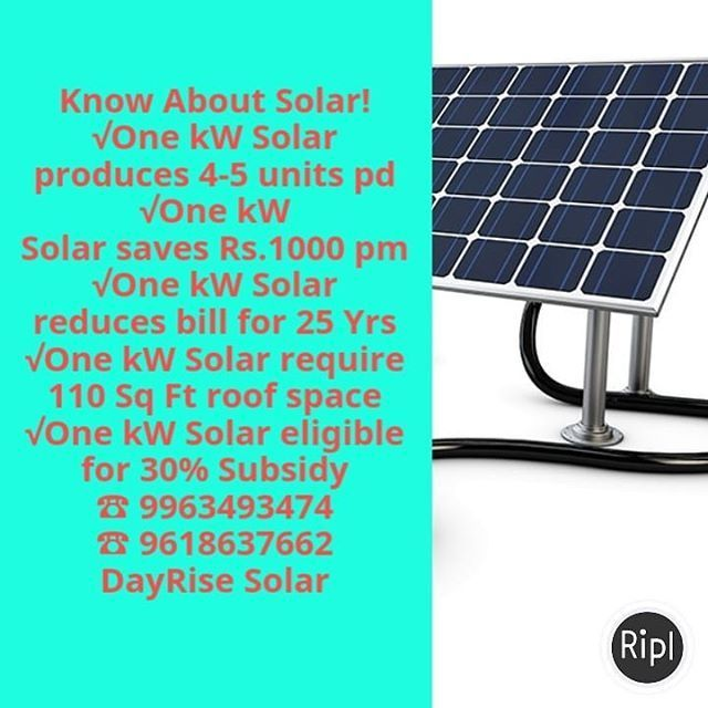 Know About Solar One Kw Solar Produces 4 5 Units Pd One Kw Solar Saves Rs 1000 Pm One Kw Solar Reduces Bill For 25 Yrs One Reduce Bills Solar Solar Energy