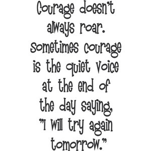 courage, now thats the stuff