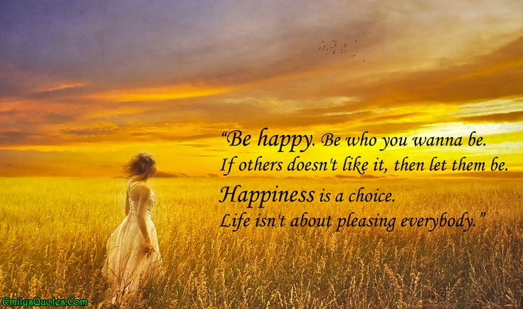1000+ Ideas About Happiness Is A Choice On Pinterest