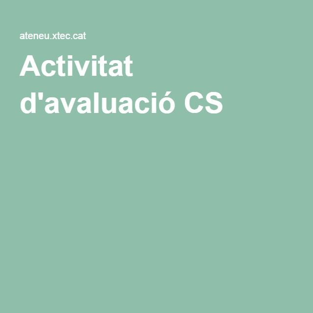 Activitat d'avaluació CS