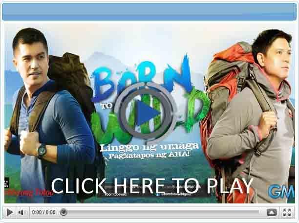 Born To Be Wild - Pinoy Show Biz  Your Online Pinoy Showbiz Portal