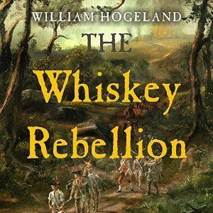 whiskey rebellion essay All other issues were dwarfed in early august when events in western pennsylvania brought a long-simmering opposition against the excise tax on whiskey to (as washington saw it) open rebellion when conciliatory efforts failed, preparations to call up the militia from pennsylvania, new jersey, maryland, and virginia moved forward in full force.