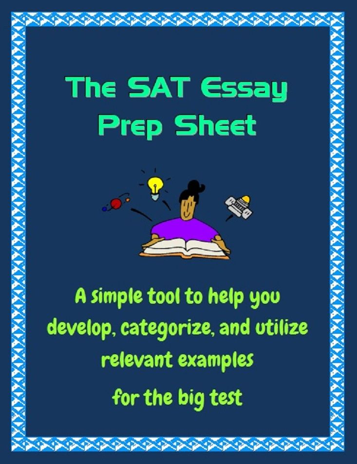 prepare for sat essay An overview of the sat essay scoring and content  prepping for the sat essay will help you prepare for college  khan academy is a 501(c)(3) nonprofit.