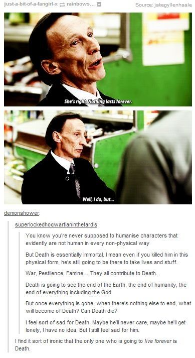 "Supernatural - Death is the only one who will live forever - ""Eating food, reaping things, the final business."" <----- I pinned it just for the comment"