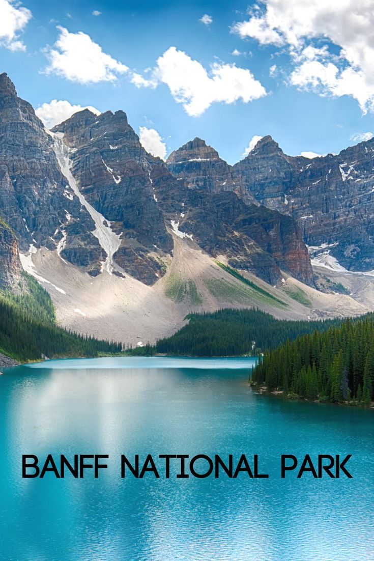 Come Explore Canada S Oldest National Park National Parks Canada National Parks Banff National Park