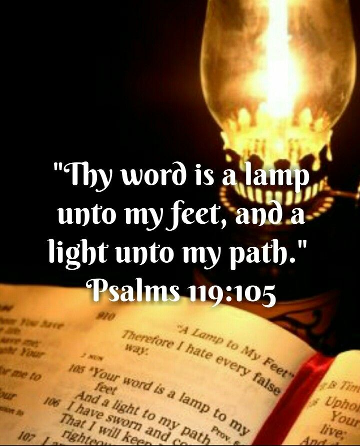 Psalms 119 105 Kjv Thy Word Is A Lamp Unto My Feet And A Light Unto My Path Psalms Thy Word Scripture Verses